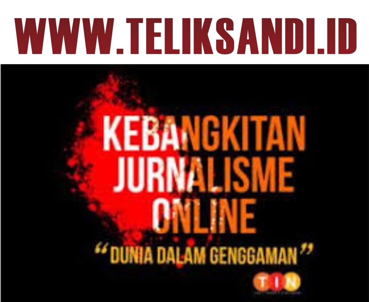 TELIKSANDI KEBANGKITAN JURNALIS ONLINE